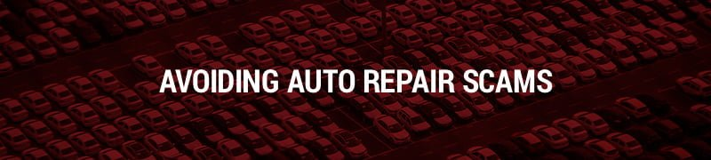 Avoid auto repair scams