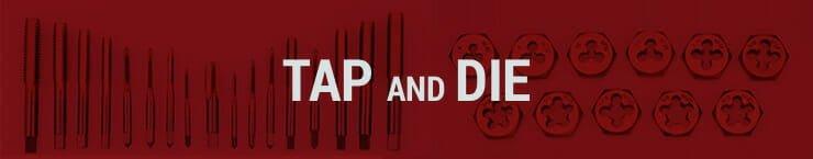 best tap and die