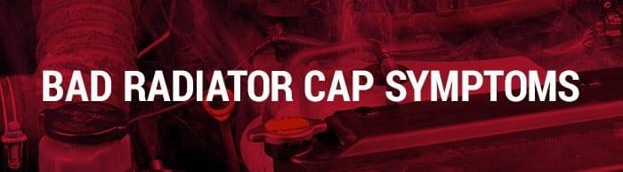 faulty radiator cap symptom